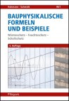 Bauphysikalische Formeln und Beispiele