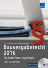 Bauvergaberecht 2016 für Architekten, Ingenieure und Behörden