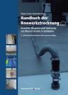 Handbuch der Bauwerkstrocknung
