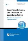 Bewertungskriterien und -matrizen im Vergabeverfahren