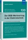Der BGB-Werkvertrag in der Elektrotechnik