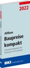BKI Baupreise kompakt 2022 - Altbau