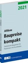 BKI Baupreise kompakt 2021 - Altbau