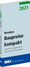 BKI Baupreise kompakt 2021 - Neubau