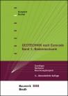 Geotechnik nach Eurocode, Band 1: Bodenmechanik