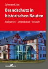 Brandschutz in historischen Bauten