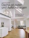Dachausbauten und Aufstockungen