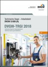 TRGI Ausgabe 2018. DVGW-Arbeitsblatt G 600