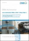 DWA-Kommentar zum Arbeitsblatt DWA-A 780-1 (TrwS 780-1)