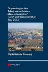 """Empfehlungen des Arbeitsausschusses """"Ufereinfassungen"""". EAU 2012"""