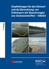 Empfehlungen für Entwurf und Berechnung von Erdkörpern mit Bewehrungen aus Geokunststoffen (EBGEO)