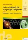 Elektrofachkraft für festgelegte Tätigkeiten, Band 1