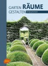 Gärten - Räume - Gestalten