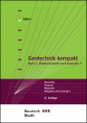 Geotechnik kompakt. Band 1: Bodenmechanik nach Eurocode 7