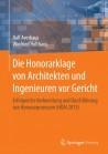 Die Honorarklage von Architekten und Ingenieuren vor Gericht