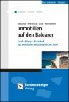 Immobilien auf den Balearen. Mallorca Menorca Ibiza Formentera