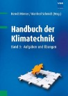 Handbuch der Klimatechnik. Band 3: Aufgaben und Übungen
