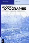 Topographie. Methoden und Modelle der Landesaufnahme