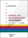 Entwurfs- und Konstruktionstafeln für Architekten