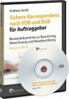 Sichere Korrespondenz nach VOB und BGB für Auftraggeber. CD-ROM