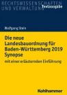 Die neue Landesbauordnung für Baden-Württemberg 2019 Synopse