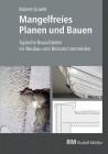 Mangelfreies Planen und Bauen