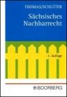 Sächsisches Nachbarrecht. Kommentar