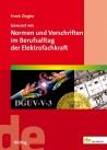 Gewusst wie: Normen und Vorschriften im Berufsalltag der Elektrofachkraft