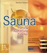 Sauna, Planung-Ausführung-Zubehör