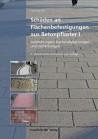 Schäden an Flächenbefestigungen aus Betonpflaster I