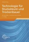 Technologie für Stuckateure und Trockenbauer