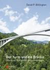 Der Turm und die Brücke