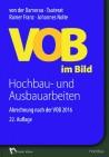 VOB im Bild 2016. Hochbauarbeiten und Ausbauarbeiten