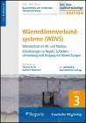 Baurechtliche und -technische Themensammlung - Heft 3: Wärmedämmverbundsysteme (WDVS)