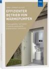 Effizienter Betrieb von Wärmepumpen