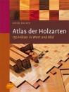 Atlas der Holzarten
